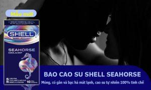 shell seahorse mỏng gân - shop bao cao su vũng tàu Cậu Nhỏ